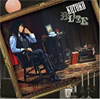 BLAZE(ltd.ed.) by KOTOKO (2008-03-12)