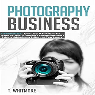 Photography Business: 2 Manuscripts audiobook cover art