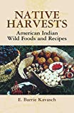 Native Harvests: American Indi...