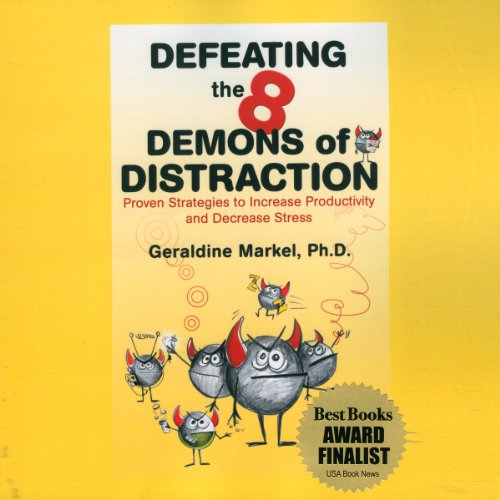 Defeating the 8 Demons of Distraction audiobook cover art