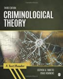 Criminological Theory: A Text/Reader (SAGE Text/Reader Series in Criminology and Criminal Justice)