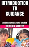 INTRODUCTION TO GUIDANCE: Educational and Vocational Guidance