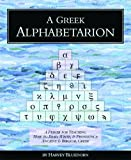 A Greek Alphabetarion: A Primer for Teaching How t