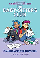 The Baby-Sitters Club 9: Claudia and the New Girl