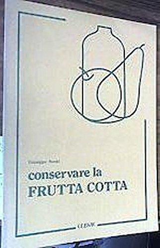 Conservare la frutta cotta