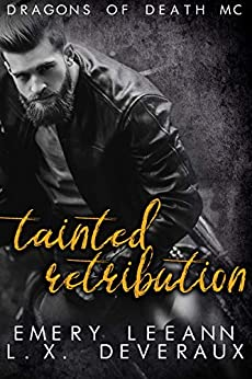 Tainted Retribution (Dragons of Death Book 4) by [Emery  LeeAnn , L. X.  Deveraux , Creative Chaos  Designs]