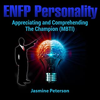 ENFP Personality     Appreciating and Comprehending the Champion (MBTI)              By:                                                                                                                                 Jasmine Peterson                               Narrated by:                                                                                                                                 Kevin Kollins                      Length: 25 mins     5 ratings     Overall 4.0