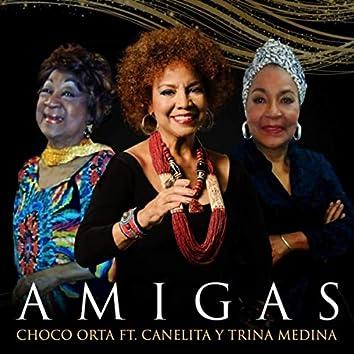 Amigas (feat. Trina Medina & Canelita Medina)