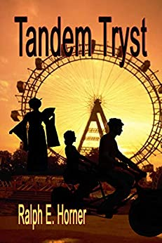 Tandem Tryst by [Ralph E. Horner]