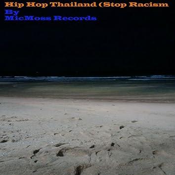 Hip Hop Thailand (Stop Racism