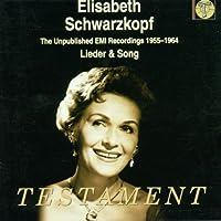 Unpublished Emi Recordings 1955-64: Lieder & Song by ELISABETH SCHWARZKOPF (2001-02-13)