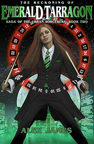 Saga of the Urban Sorcerers - Book Two: The Reckoning of Emerald Tarragon (English Edition)