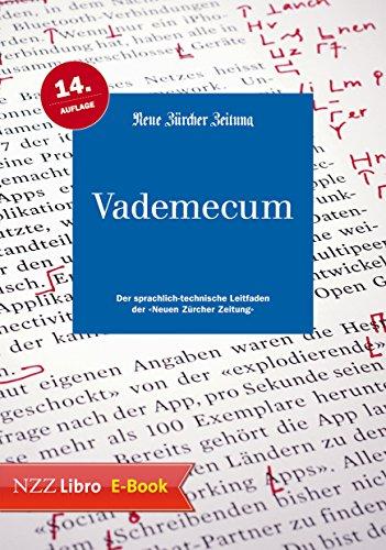 """Vademecum: Der sprachlich-technische Leitfaden der \""""Neuen Zürcher Zeitung"""