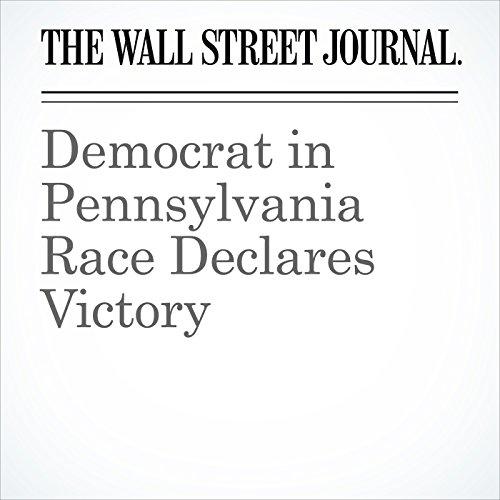 Democrat in Pennsylvania Race Declares Victory copertina