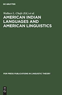 American Indian languages and American linguistics (PDR Press publications in linguistic theory)