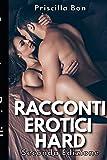 Racconti Erotici Hard: Trame con sesso esplicito di storie porno