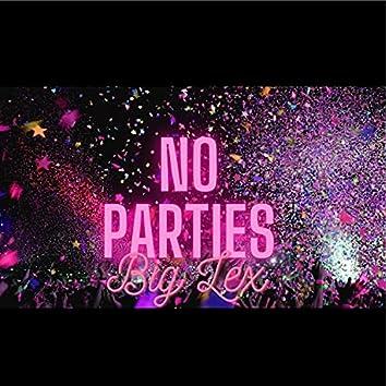 No Parties