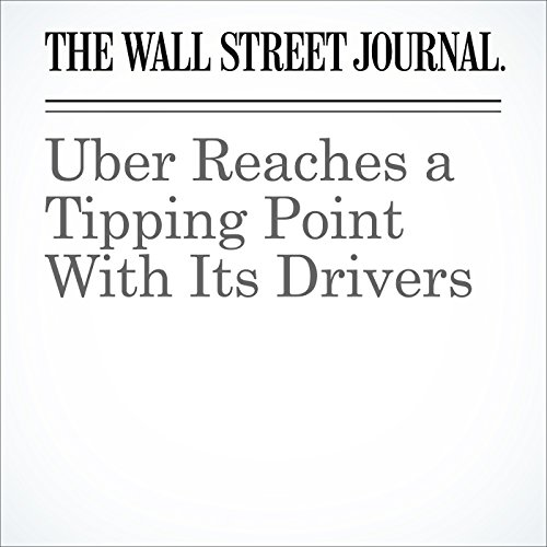 Uber Reaches a Tipping Point With Its Drivers audiobook cover art