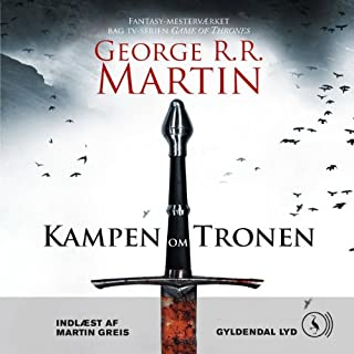 Kampen om tronen [The Battle for the Throne]                   By:                                                                                                                                 George R. R. Martin,                                                                                        Poul Bratbjerg Hansen - translator                               Narrated by:                                                                                                                                 Martin Greis                      Length: 33 hrs and 9 mins     3 ratings     Overall 4.7