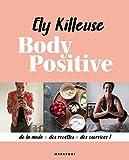 Body positive (Hors collection-Santé) - Format Kindle - 11,99 €