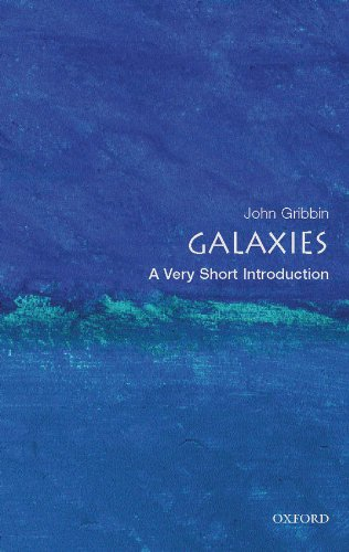 Download Ebook Galaxies: A Very Short Introduction (Very Short Introductions) (English Edition)
