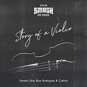 Story Of A Violin (Extended Mix)