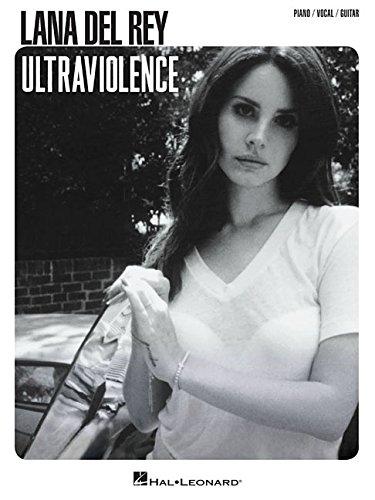 Lana Del Rey: Ultraviolence: Noten für Klavier, Gesang, Gitarre