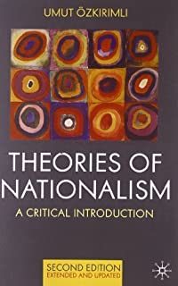 Theories of Nationalism: A Critical Introduction by Umut Ozkirimli (2010-04-15)