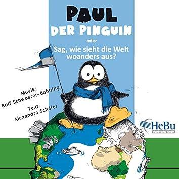 Paul Der Pinguin Oder Sag, Wie Sieht Die Welt Woanders Aus?