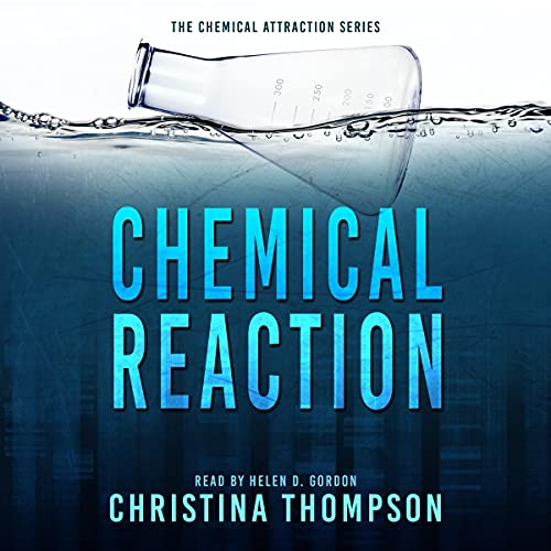 Chemical Reaction Audiobook By Christina Thompson cover art