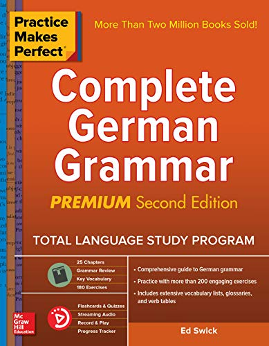 Practice Makes Perfect: Complete German Grammar, Premium Second Edition (German Edition)