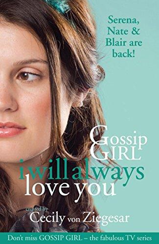 Gossip Girl: I will Always Love You (Gossip Girl Series Book 12) (English Edition)