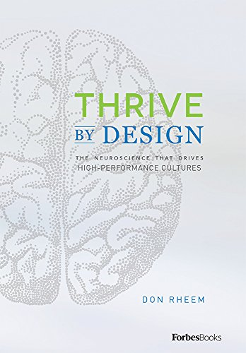 Thrive By Design: The Neuroscience That Drives...