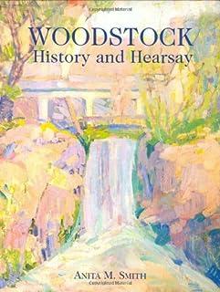 Woodstock: History and Hearsay