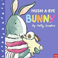 Hush-A-Bye Bunny by Holly Surplice(2016-02-04)