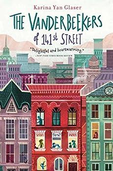 The Vanderbeekers of 141st Street by [Karina Yan Glaser]