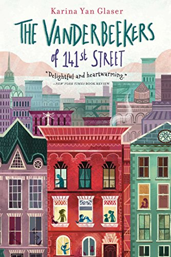 The Vanderbeekers of 141st Street (English Edition)