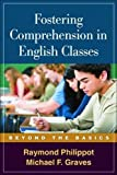 Fostering Comprehension in English Classes: Beyond the Basics (Solving Problems in the Teaching of Literacy)