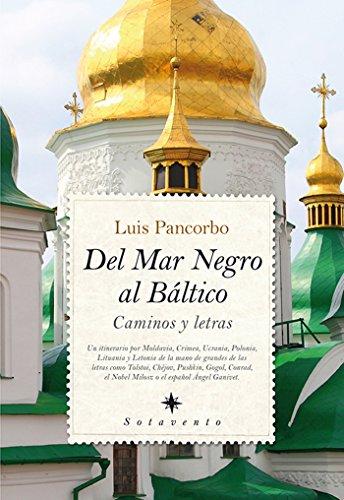Del Mar Negro al Báltico (Sotavento (almuzara)) (Spanish Edition)