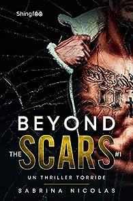 Beyond the scars, tome 1 par Sabrina Nicolas