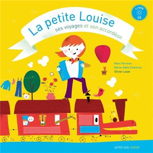 La petite Louise, ses voyages et son accordéon (1CD audio)