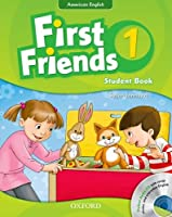 First Friends (American English): 1: Student Book and Audio CD Pack: First for American English, first for fun!
