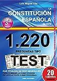1220 Preguntas Tipo Test. La Constitución Española 1978.