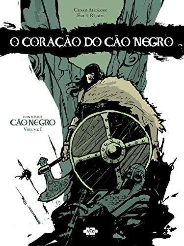 O Coração do Cão Negro (Contos do Cão Negro Livro 1) (Portuguese Edition)