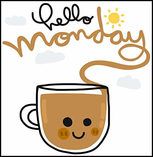 Hello Monday Happy Coffee Mug Cartoon Icon (Border included around image as shown) Vinyl Sticker (2' Tal)