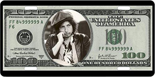 Mostly Art Stuff License Plates BOB Dylan All Alunimum Full Size Auto Plates 100 Dollar Bill Background