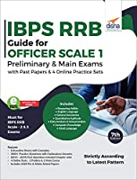 IBPS RRB Guide for Officer Scale 1 Preliminary & Main Exams with Past Papers & 4 Online Practice Sets 7th Edition