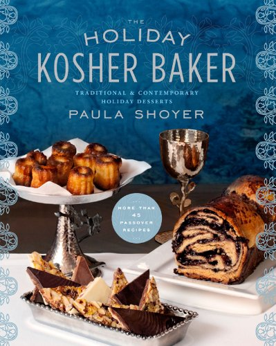Image OfThe Holiday Kosher Baker: Traditional & Contemporary Holiday Desserts