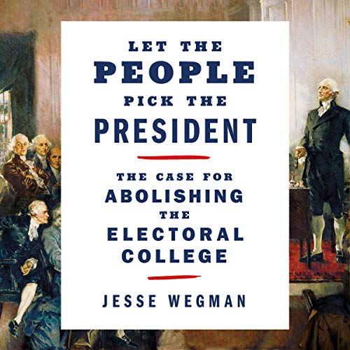 Let the People Pick the President audiobook cover art