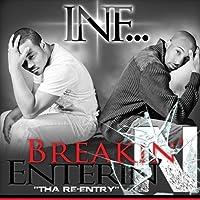 Breakin' N' Enterin' (Tha' Re-Entry) by Inf...